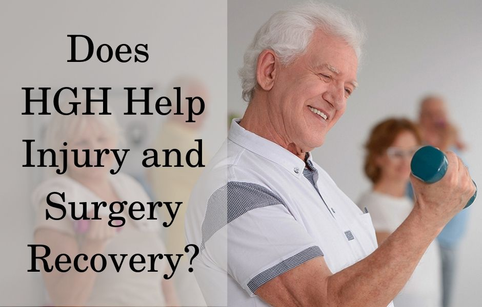 How HGH help in injury and surgery recovery
