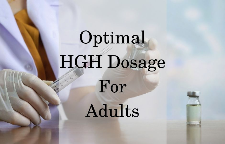 Optimal HGH Dosage For Adults